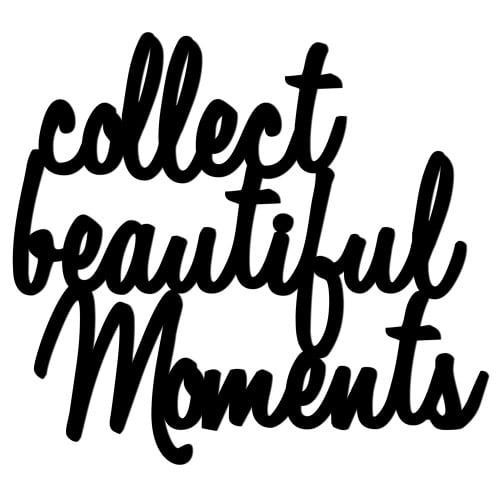 Napis na ścianę COLLECT BEAUTIFUL MOMENTS czarny