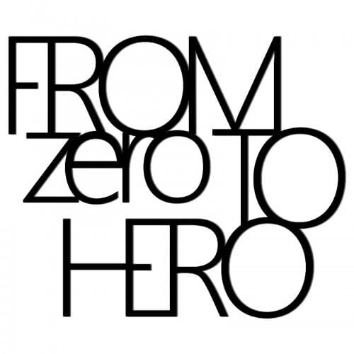 Napis na ścianę FROM ZERO TO HERO czarny