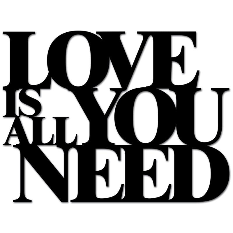Napis na ścianę LOVE IS ALL YOU NEED czarny