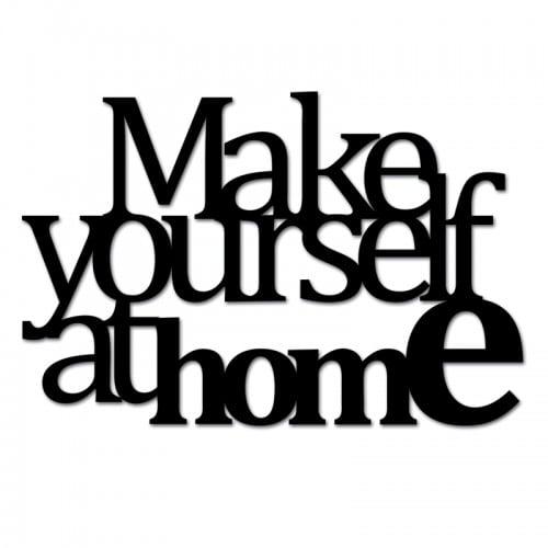 Napis na ścianę MAKE YOURSELF AT HOME2 czarny