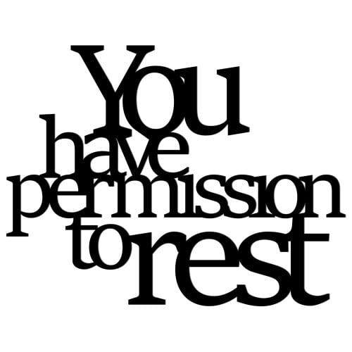 Napis na ścianę YOU HAVE PERMISSION TO REST czarny